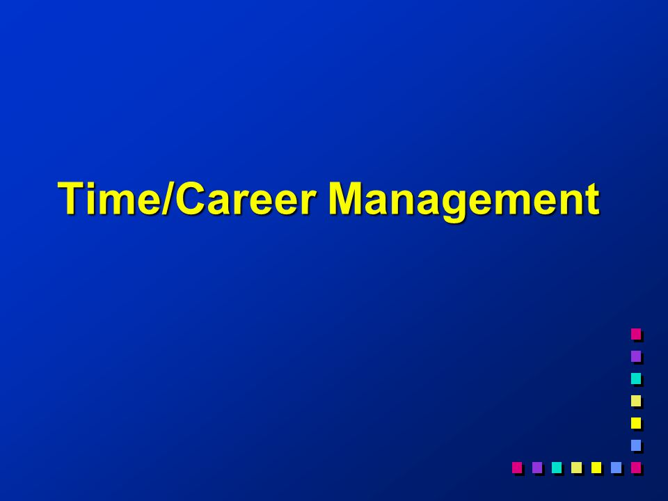 Time/Career Management