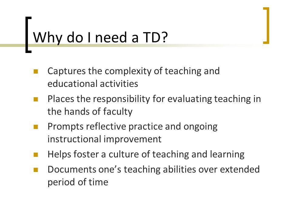 Why do I need a TD.