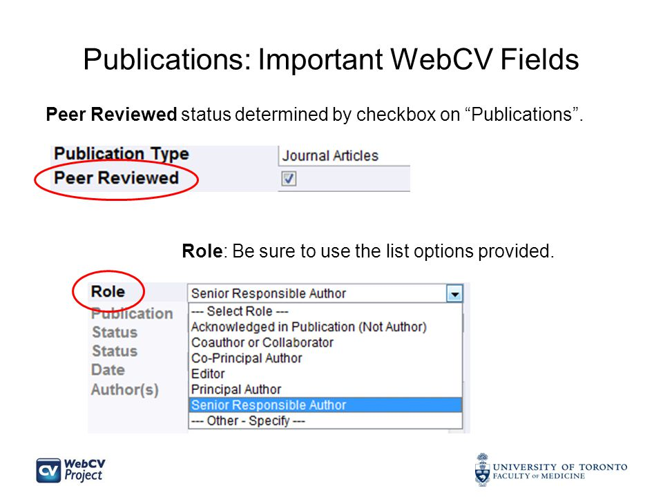 Publications: Important WebCV Fields Peer Reviewed status determined by checkbox on Publications .