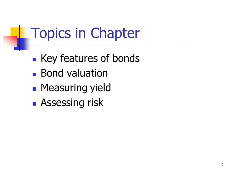 What is a Bond? 3
