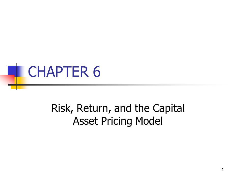 2 Topics in Chapter Basic return concepts Basic risk concepts Stand-alone risk Portfolio (market) risk Risk and return: CAPM/SML