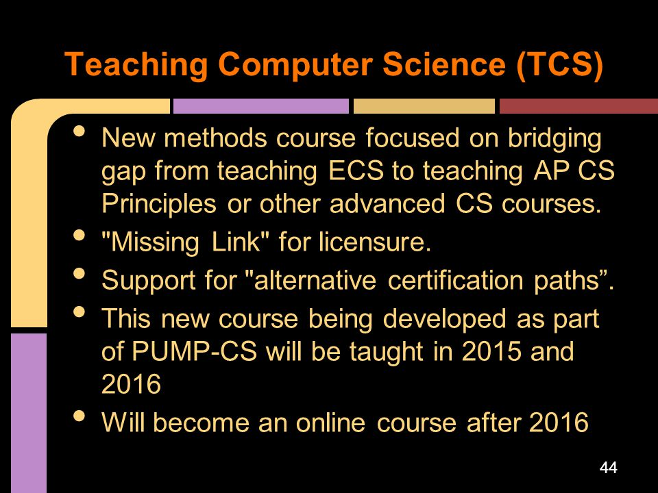New methods course focused on bridging gap from teaching ECS to teaching AP CS Principles or other advanced CS courses.