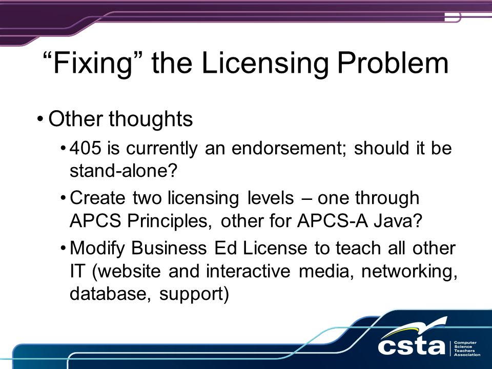 Fixing the Licensing Problem Other thoughts 405 is currently an endorsement; should it be stand-alone.