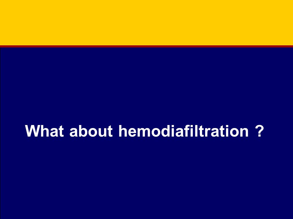 What about hemodiafiltration ?