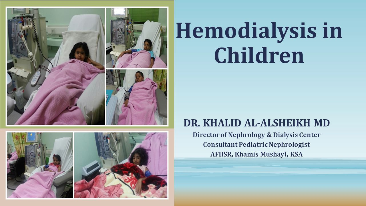 Hemodialysis in Children DR.