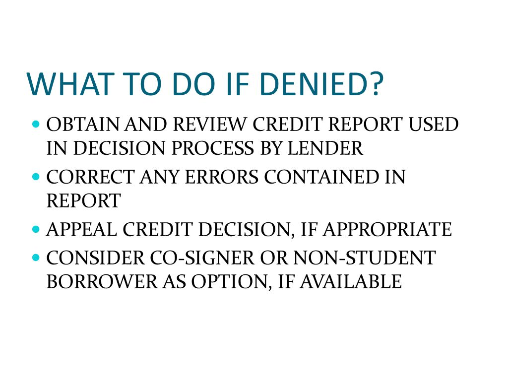 WHAT TO DO IF DENIED.