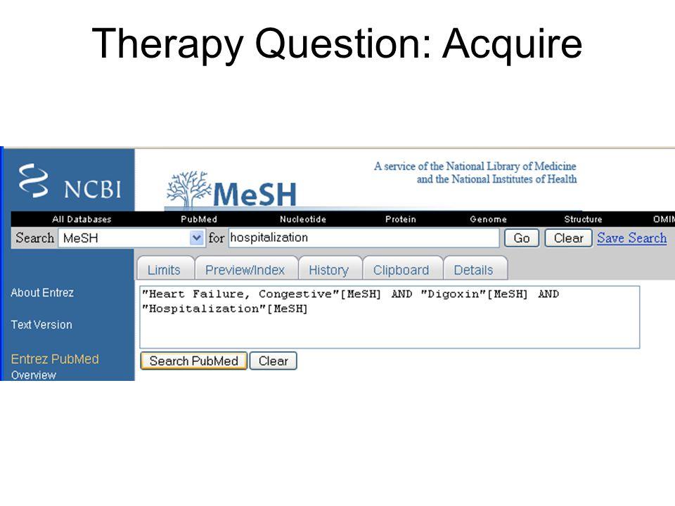 Therapy Question: Acquire