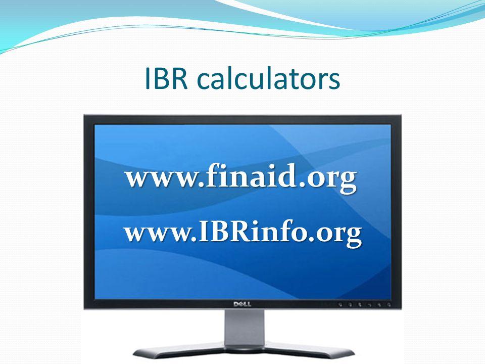 IBR calculators www.finaid.org www.IBRinfo.org