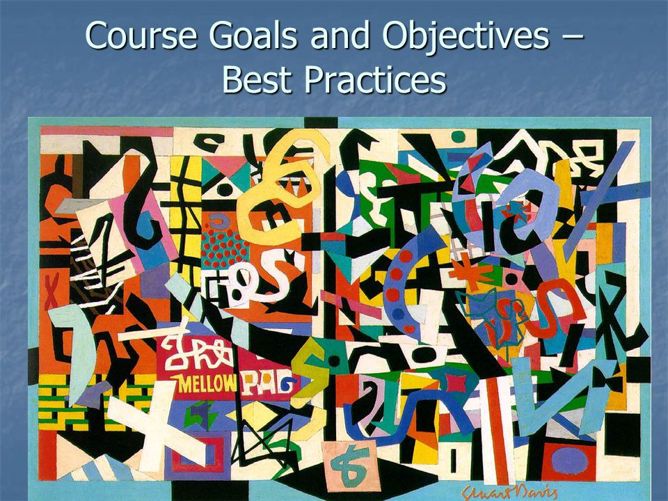 Course Goals and Objectives – Best Practices