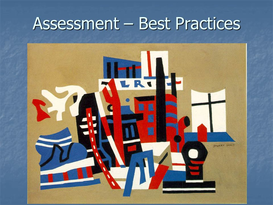 Assessment – Best Practices