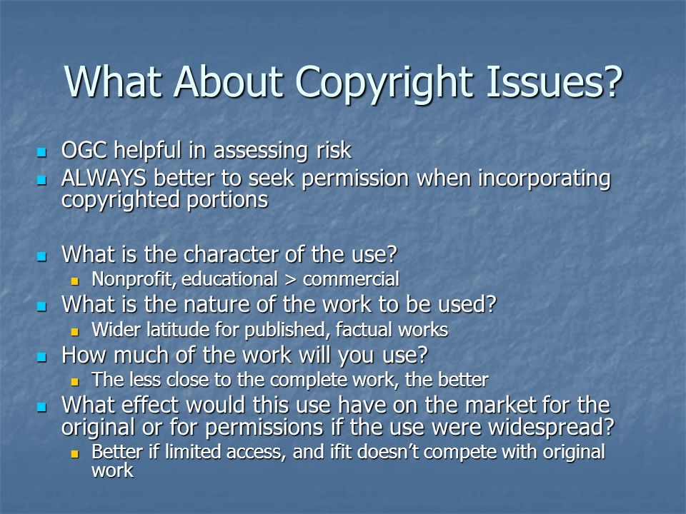 What About Copyright Issues.