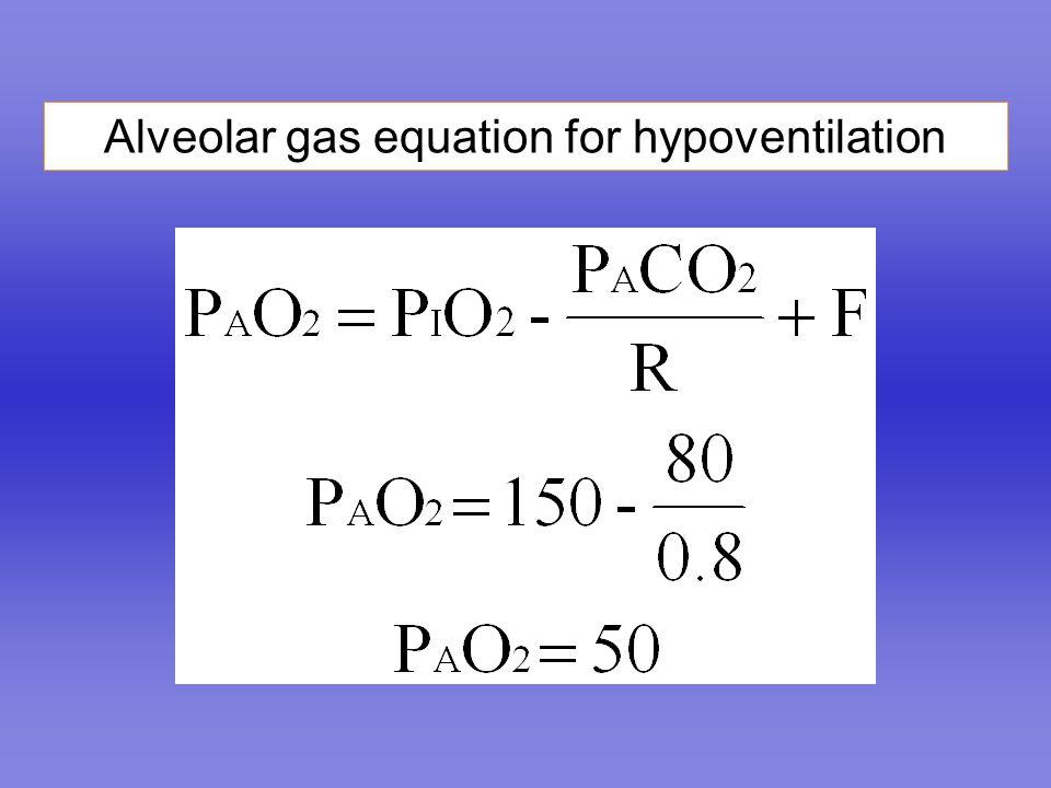 Alveolar gas equation for hypoventilation