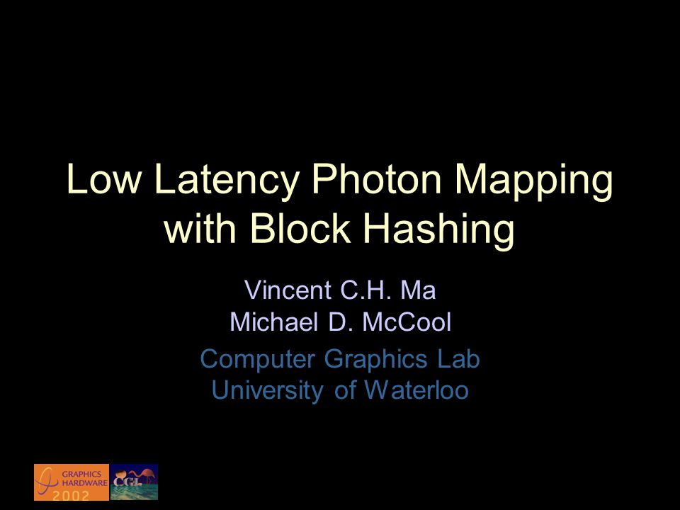 Low Latency Photon Mapping with Block Hashing Vincent C.H.