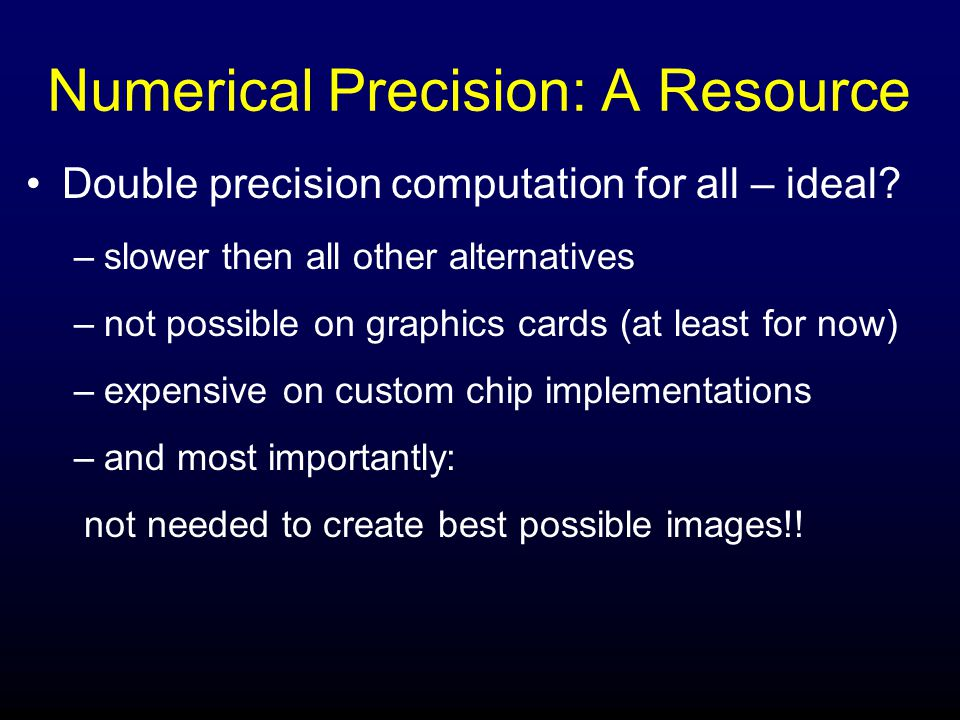 Numerical Precision: A Resource Double precision computation for all – ideal.