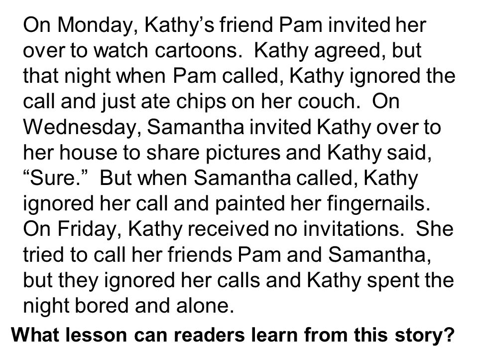 On Monday, Kathy's friend Pam invited her over to watch cartoons.