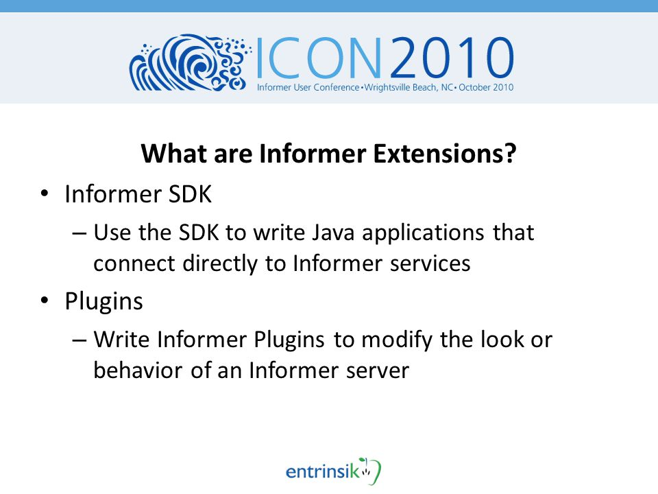What are Informer Extensions.