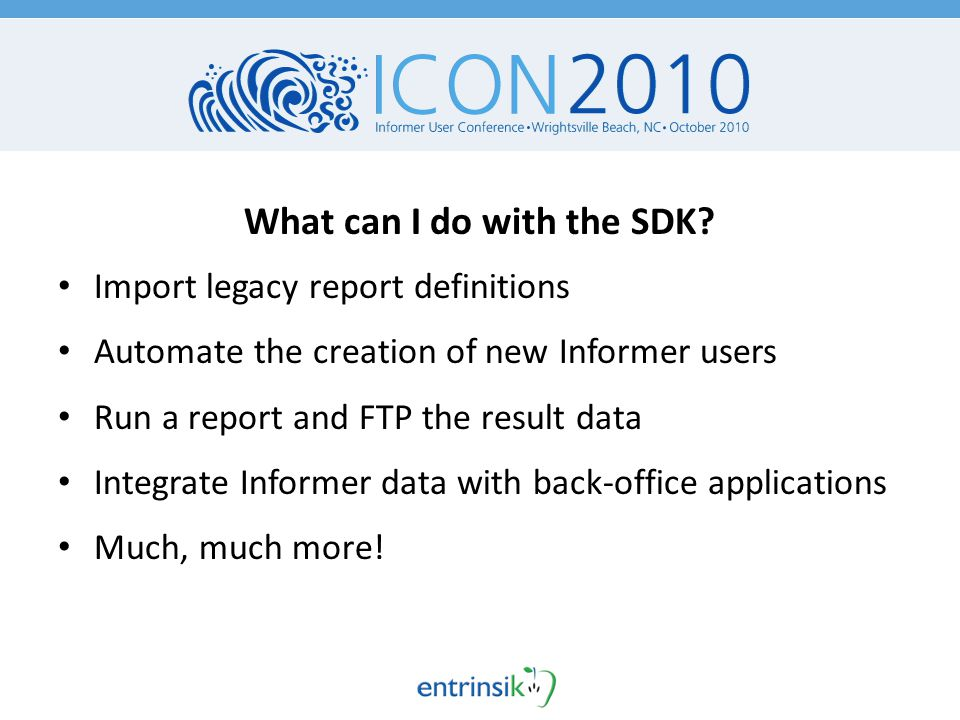 What can I do with the SDK.