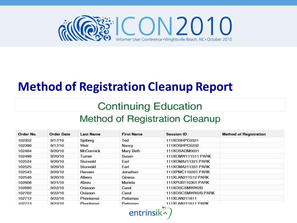 Method of Registration Cleanup Report