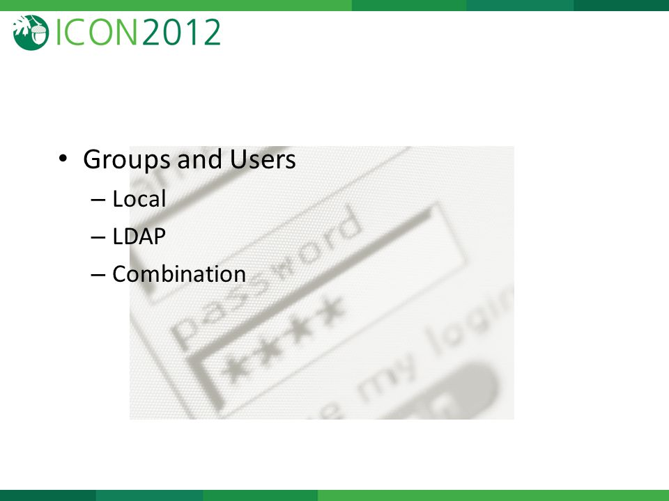 Groups and Users – Local – LDAP – Combination