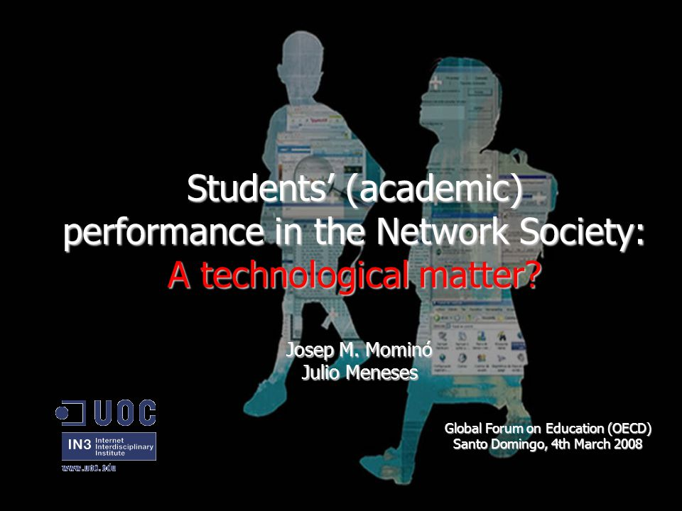 Students' (academic) performance in the Network Society: A technological matter.