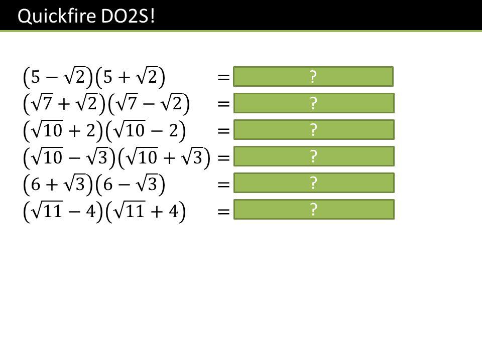 Quickfire DO2S!