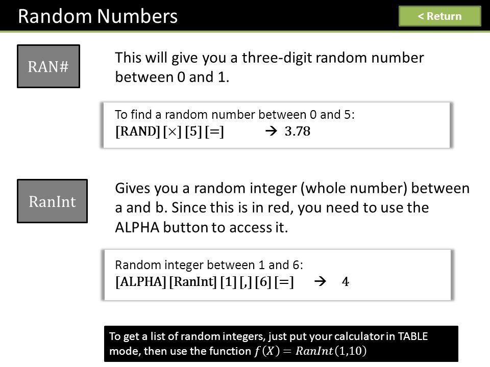 Random Numbers RAN# < Return RanInt