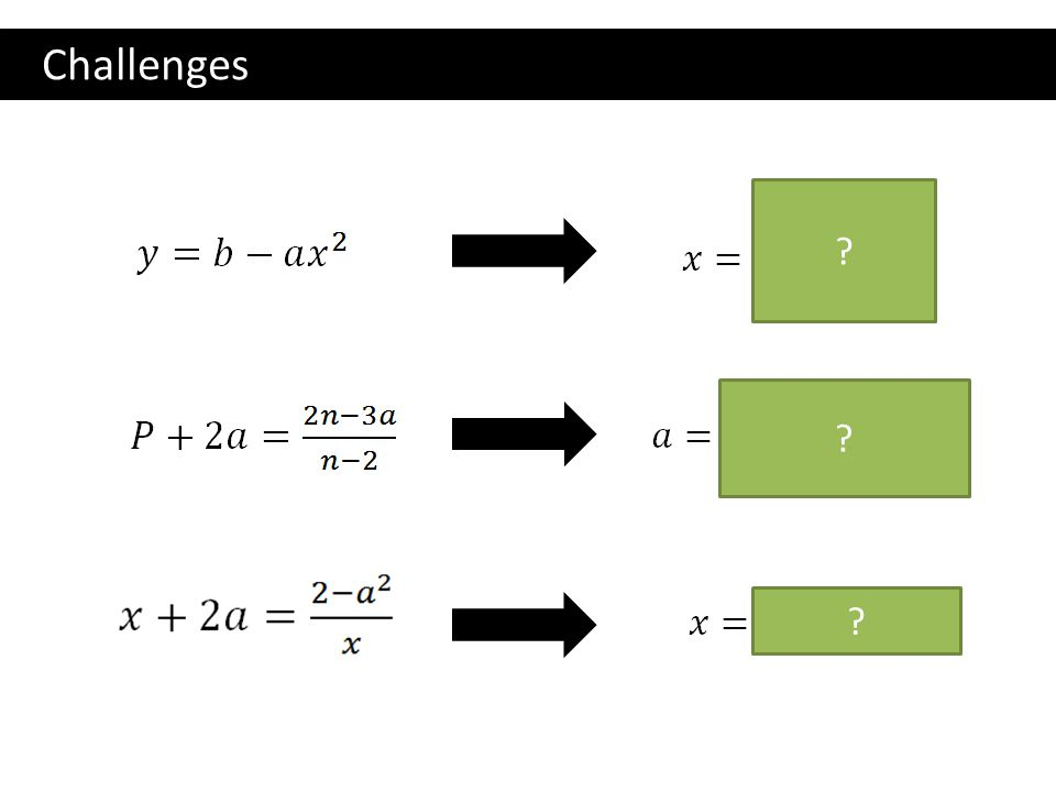 Challenges ? ? ?