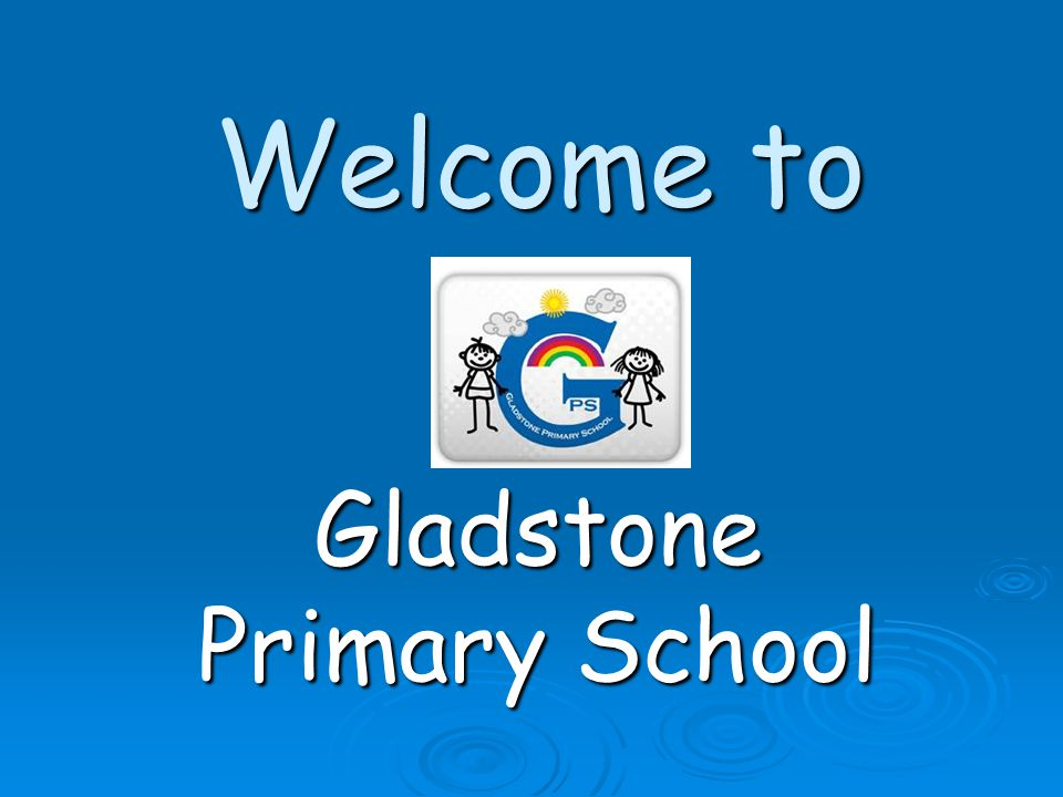Welcome to Gladstone Primary School