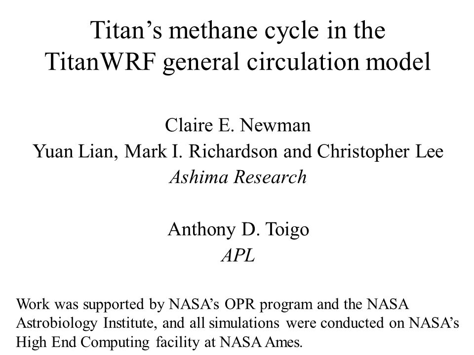 Titan's methane cycle in the TitanWRF general circulation model Claire E.