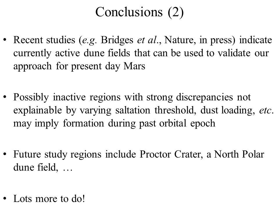 Conclusions (2) Recent studies (e.g.