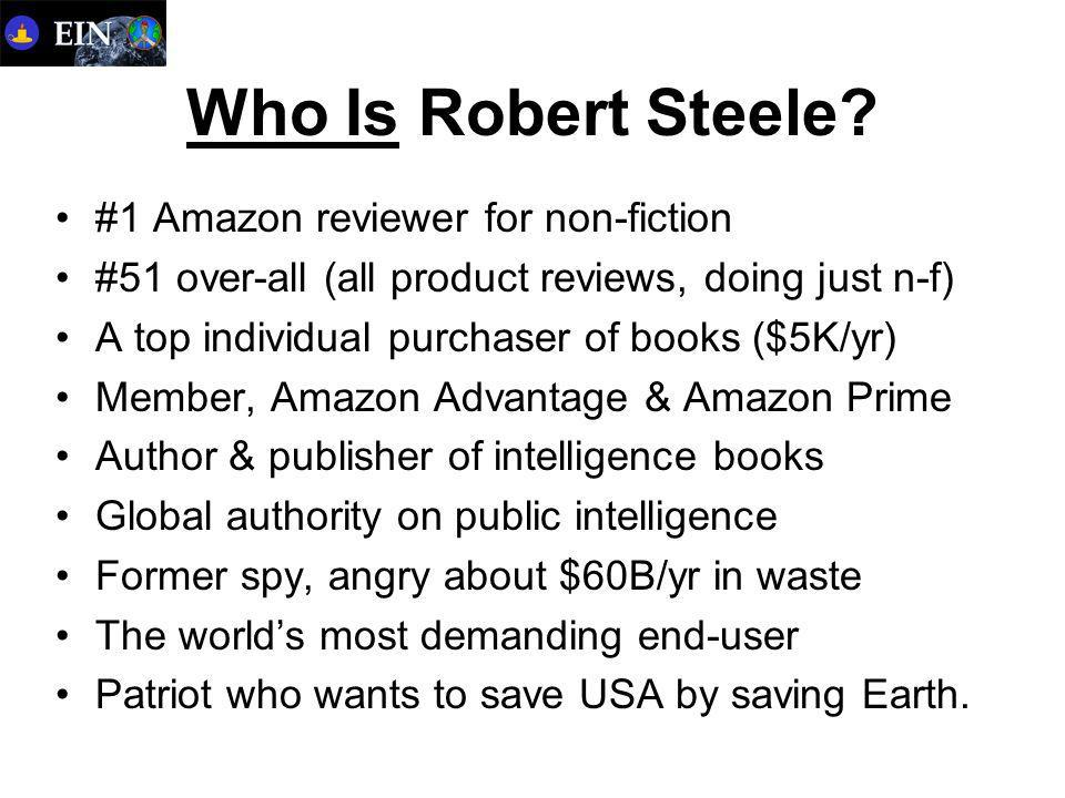 Who Is Robert Steele.