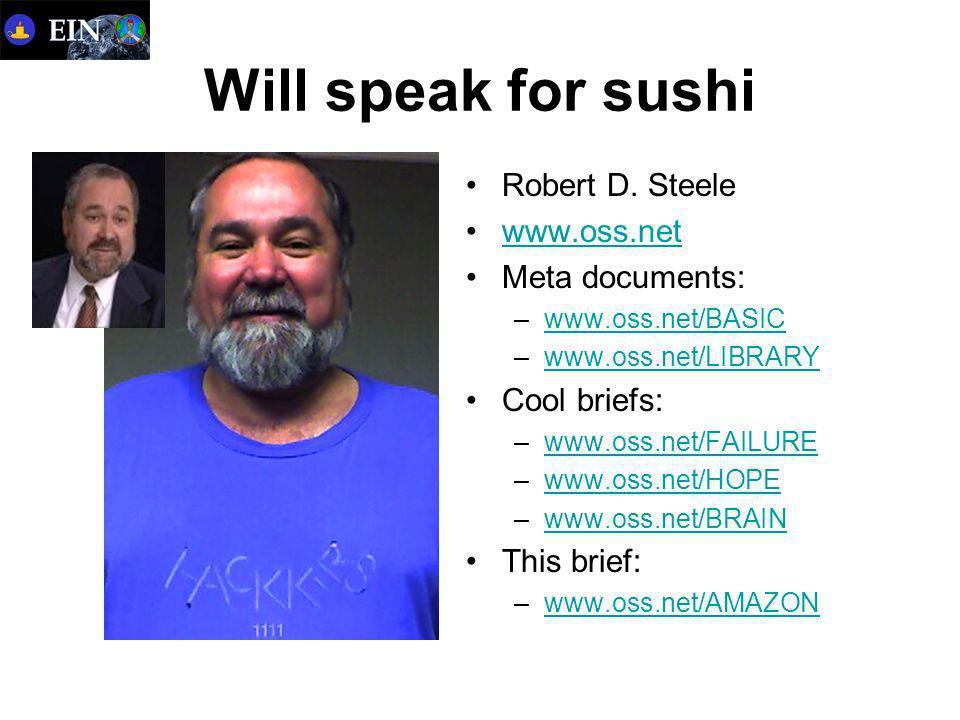 Will speak for sushi Robert D.
