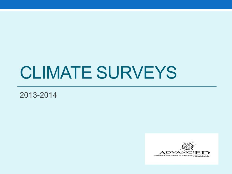 CLIMATE SURVEYS 2013-2014
