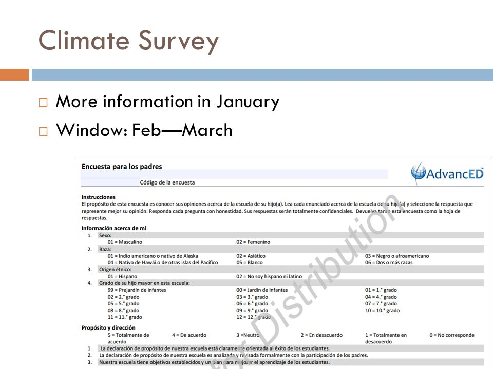 Climate Survey  More information in January  Window: Feb—March