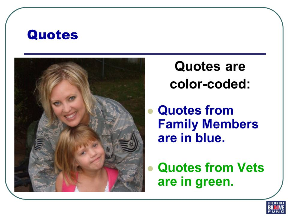 Quotes are color-coded: Quotes from Family Members are in blue.