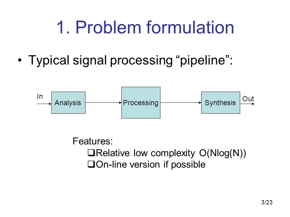 4/23 x AnalysisSynthesis cy The Analysis/Synthesis Components: Example: Short-Time Fourier Transform
