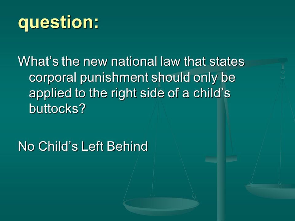 question: No Child's Left Behind