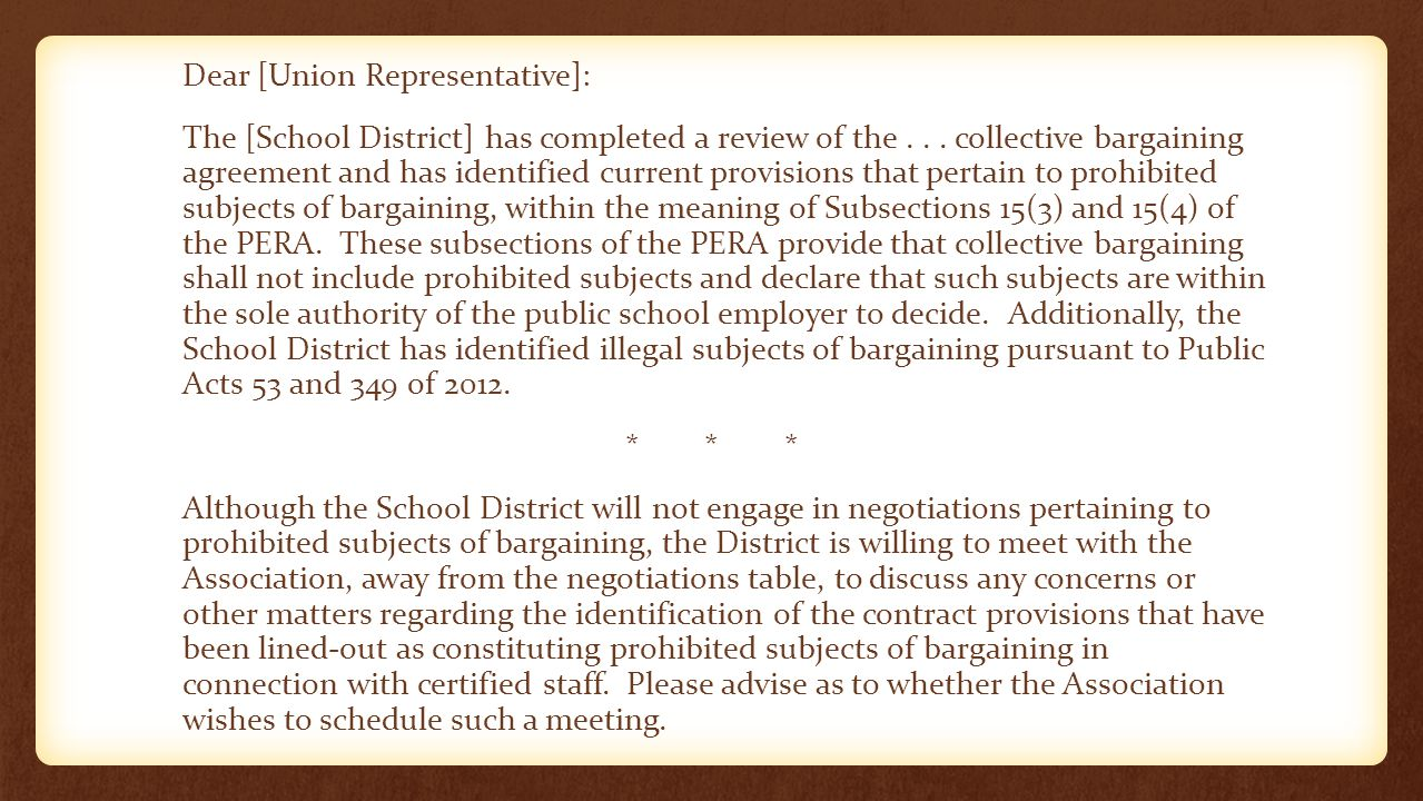 Dear [Union Representative]: The [School District] has completed a review of the...