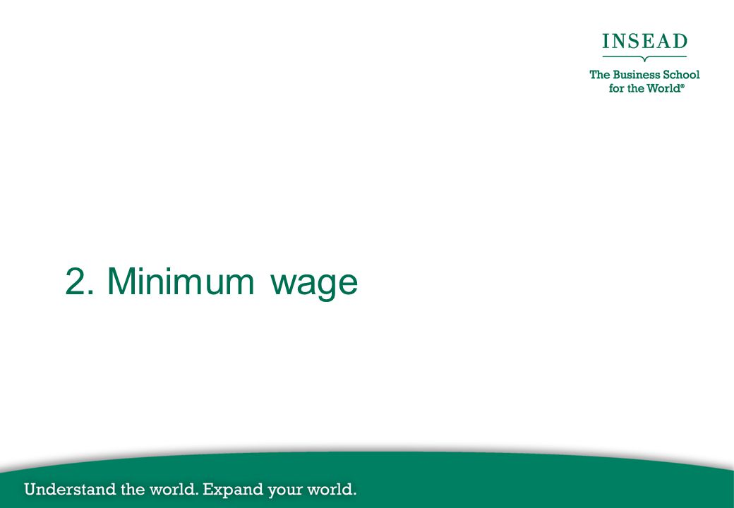 2. Minimum wage