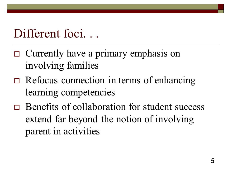 6 To create and sustain productive family- school relationships...