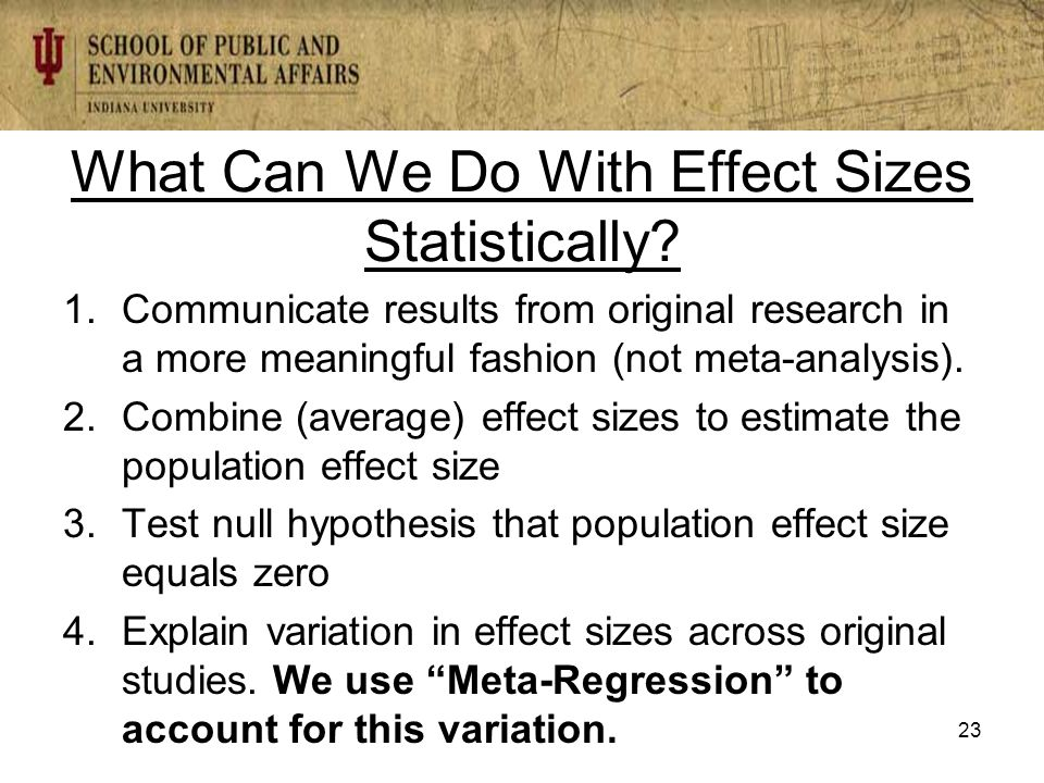 What Can We Do With Effect Sizes Statistically.