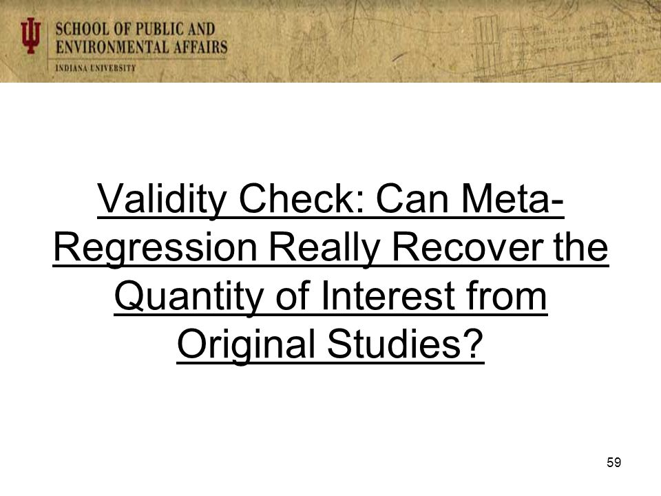 Validity Check: Can Meta- Regression Really Recover the Quantity of Interest from Original Studies.