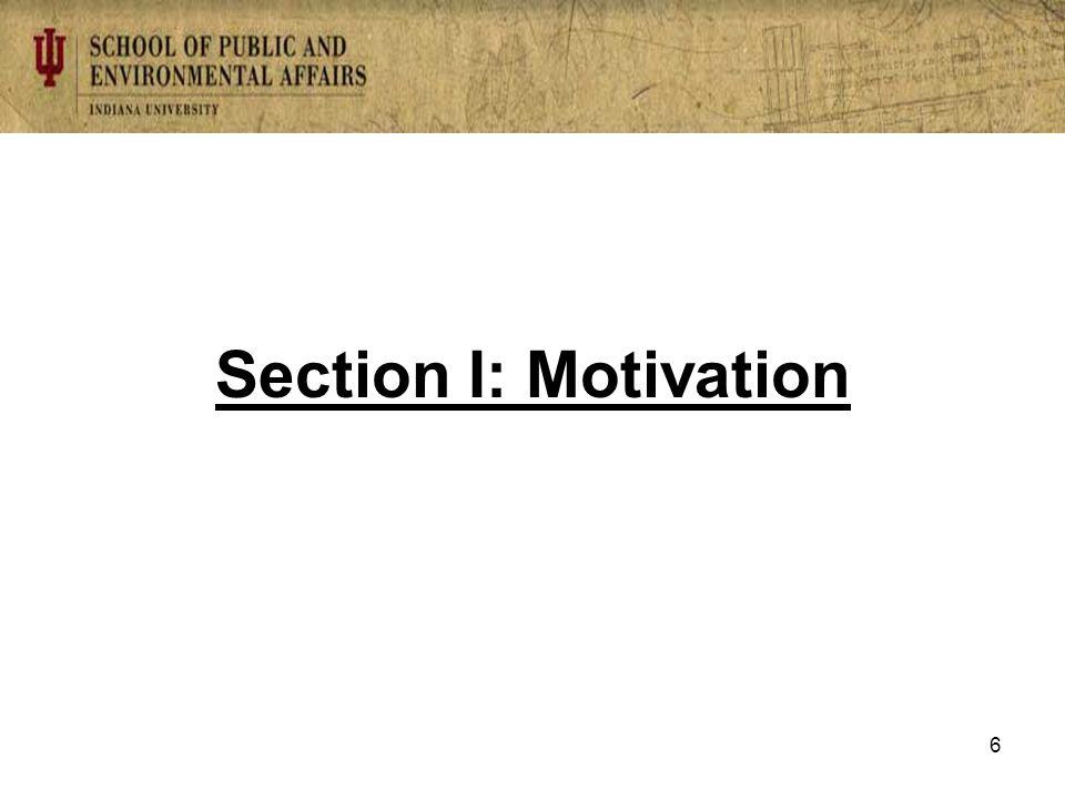 Section I: Motivation 6