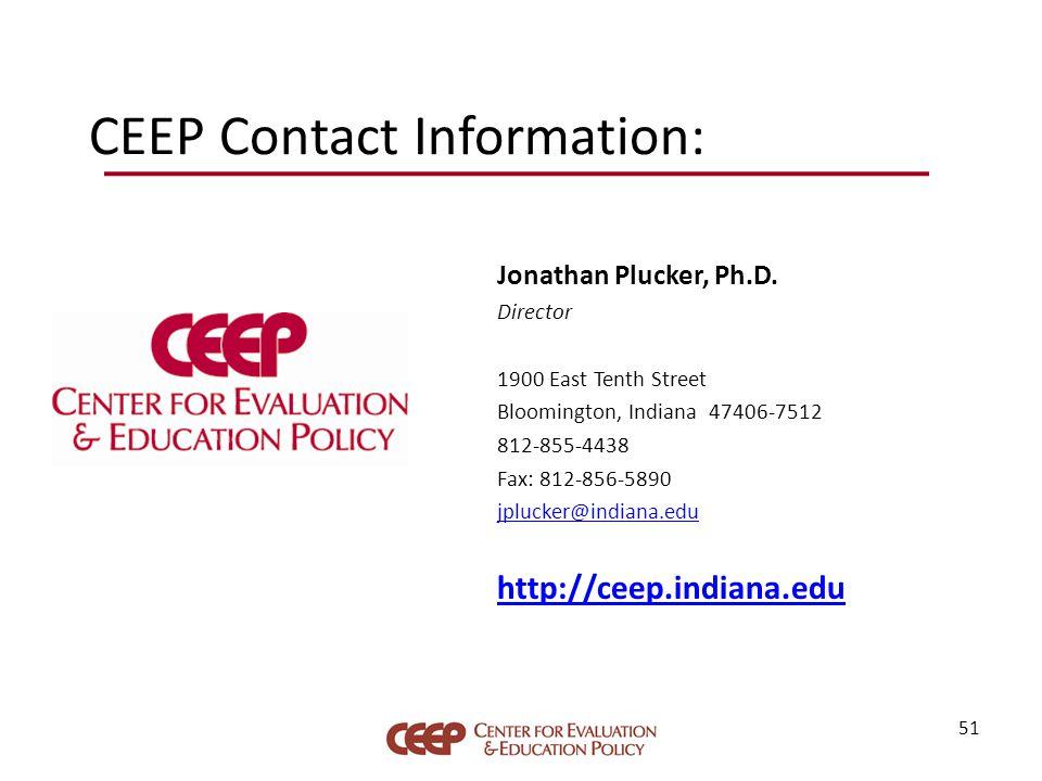 CEEP Contact Information: Jonathan Plucker, Ph.D.