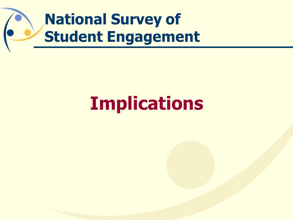 National Survey of Student Engagement Implications