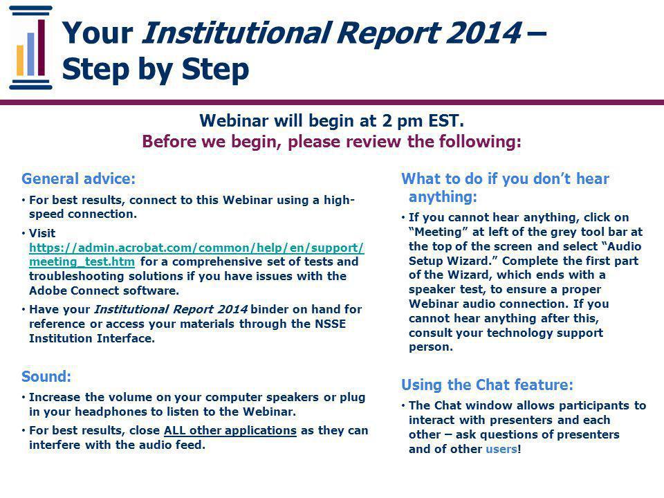 Consortium Report – similar to module report Additional Questions: Consortium Report