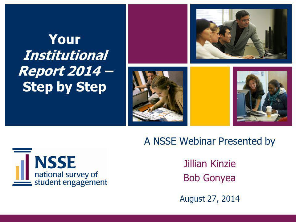 The Updated NSSE Engagement Indicators more specific & actionable.