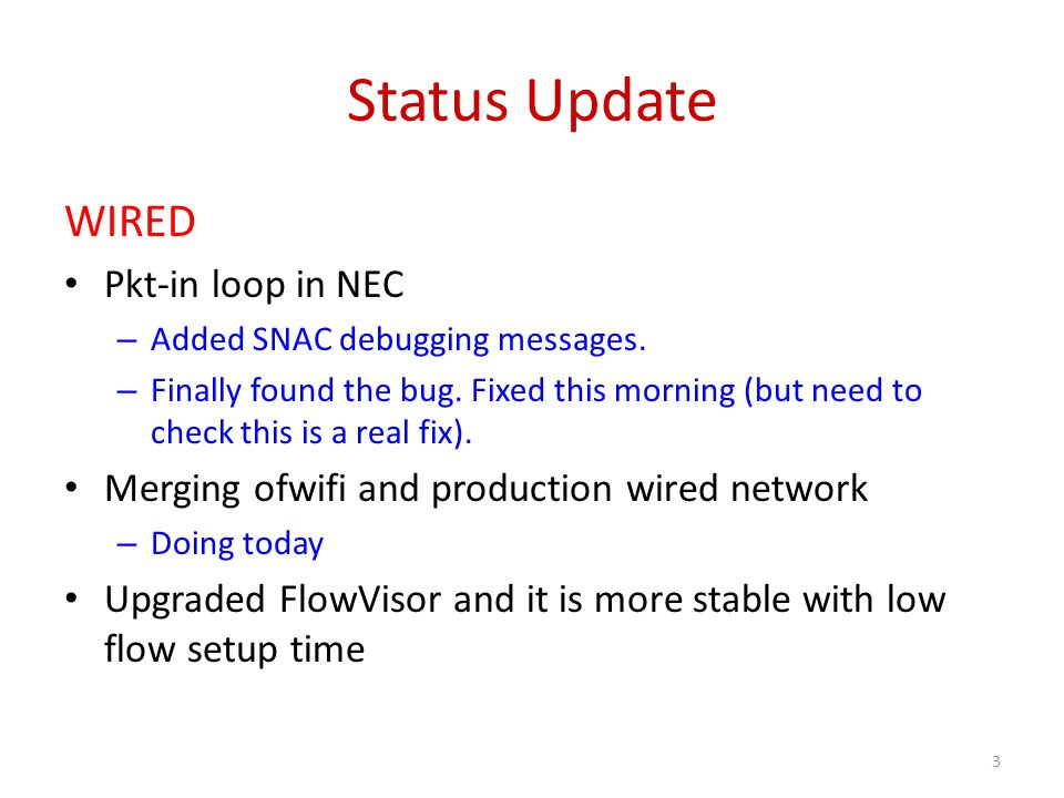 Status Update WIRED Pkt-in loop in NEC – Added SNAC debugging messages.