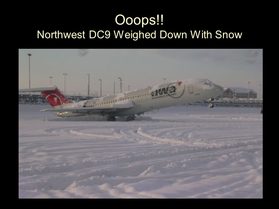 Ooops!! Northwest DC9 Weighed Down With Snow