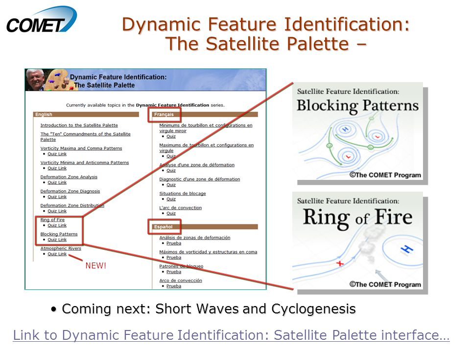 Dynamic Feature Identification: The Satellite Palette – Coming next: Short Waves and CyclogenesisComing next: Short Waves and Cyclogenesis Link to Dynamic Feature Identification: Satellite Palette interface… NEW!